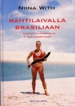 With, Niina - Rahtilaivalla Brasiliaan, e-kirja