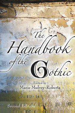 Mulvey-Roberts, Marie - The Handbook of the Gothic, ebook