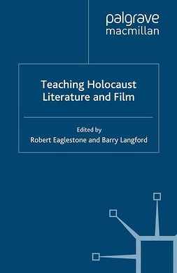 Eaglestone, Robert - Teaching Holocaust Literature and Film, ebook