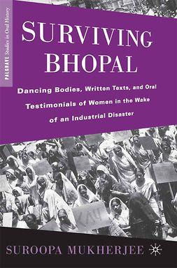 Mukherjee, Suroopa - Surviving Bhopal, ebook