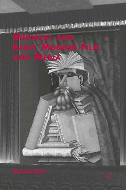 Burt, Richard - Medieval and Early Modern Film and Media, ebook