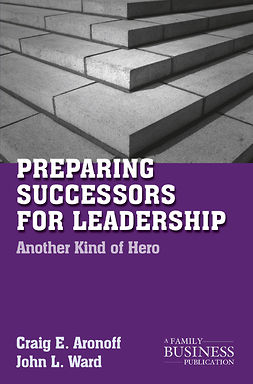 Aronoff, Craig E. - Preparing Successors for Leadership, e-kirja