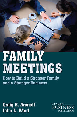 Aronoff, Craig E. - Family Meetings, e-kirja