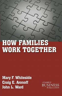 Aronoff, Craig E. - How Families Work Together, e-kirja