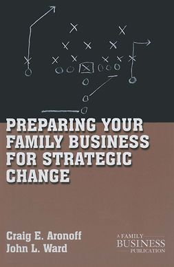Aronoff, Craig E. - Preparing Your Family Business for Strategic Change, ebook