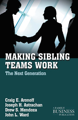 Aronoff, Craig E. - Making Sibling Teams Work, e-kirja