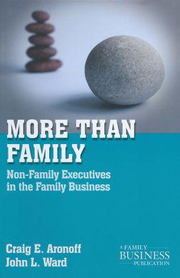 Aronoff, Craig E. - More than Family, e-bok