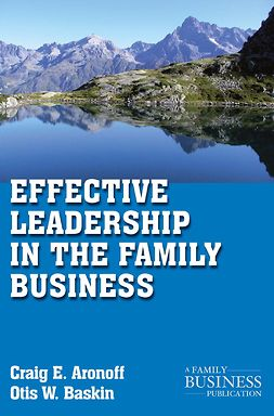 Aronoff, Craig E. - Effective Leadership in the Family Business, ebook