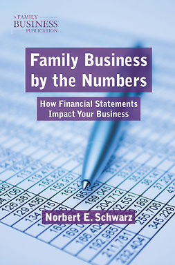 Schwarz, Norbert E. - Family Business by the Numbers, ebook