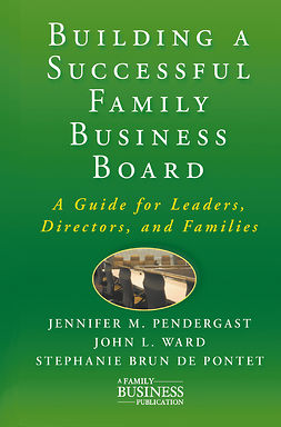 Pendergast, Jennifer M. - Building a Successful Family Business Board, ebook