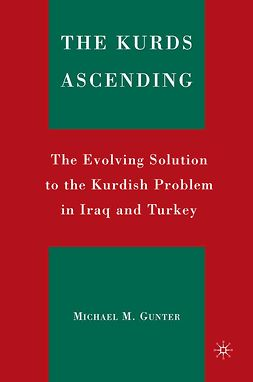 Gunter, Michael M. - The Kurds Ascending, ebook