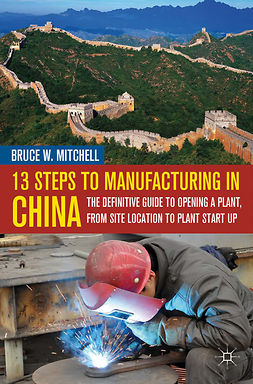 Mitchell, Bruce W. - 13 Steps to Manufacturing in China, ebook