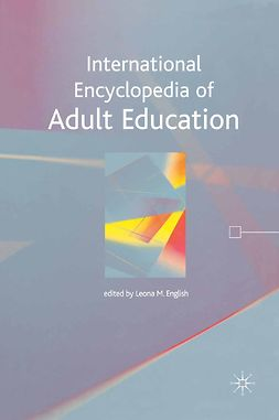 English, Leona M. - International Encyclopedia of Adult Education, ebook