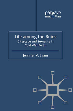Evans, Jennifer V. - Life among the Ruins, ebook