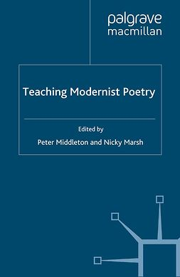 Marsh, Nicky - Teaching Modernist Poetry, e-bok