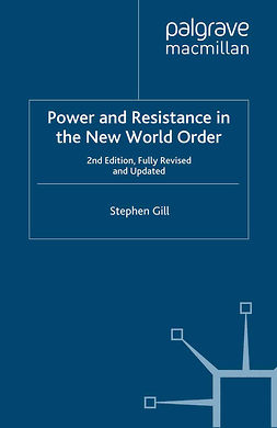 Gill, Stephen - Power and Resistance in the New World Order, ebook