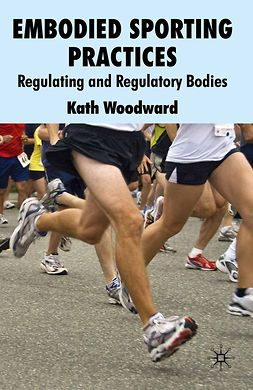 Woodward, Kath - Embodied Sporting Practices, e-bok