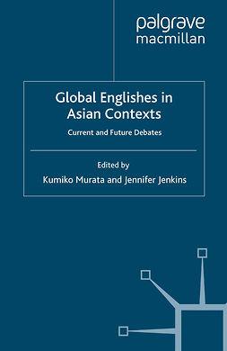 Jenkins, Jennifer - Global Englishes in Asian Contexts, e-bok