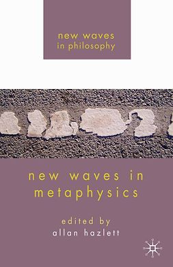 Hazlett, Allan - New Waves in Metaphysics, ebook
