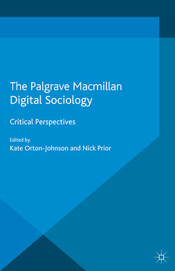 Orton-Johnson, Kate - Digital Sociology, ebook