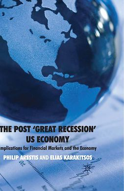 Arestis, Philip - The Post 'Great Recession' US Economy, ebook