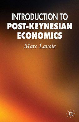 Lavoie, Marc - Introduction to Post-Keynesian Economics, e-kirja