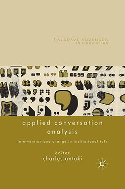 Antaki, Charles - Applied Conversation Analysis, ebook