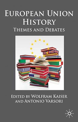 Kaiser, Wolfram - European Union History, ebook