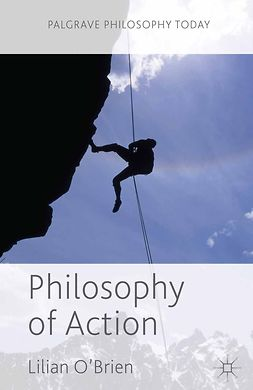 O'Brien, Lilian - Philosophy of Action, ebook