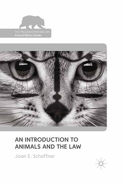 Schaffner, Joan E. - An Introduction to Animals and the Law, e-bok