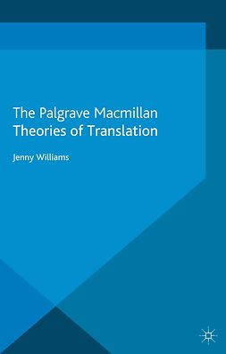 Williams, Jenny - Theories of Translation, ebook