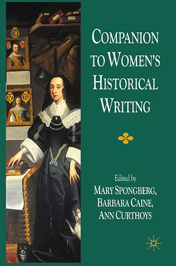 Caine, Barbara - Companion to Women's Historical Writing, ebook