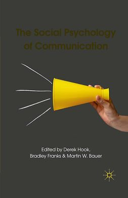 Bauer, Martin W. - The Social Psychology of Communication, ebook