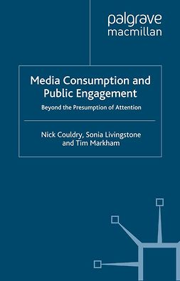 Couldry, Nick - Media Consumption and Public Engagement, e-bok