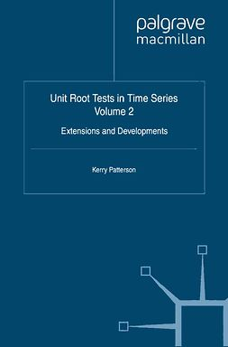 Patterson, Kerry - Unit Root Tests in Time Series, ebook