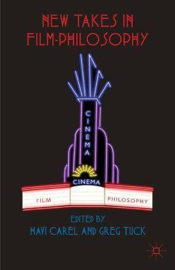 Carel, Havi - New Takes in Film-Philosophy, e-bok