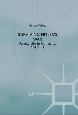 Vaizey, Hester - Surviving Hitler's War, ebook