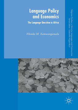 Kamwangamalu, Nkonko M. - Language Policy and Economics: The Language Question in Africa, e-bok