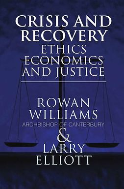 Elliott, Larry - Crisis and Recovery, ebook