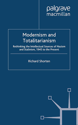 Shorten, Richard - Modernism and Totalitarianism, ebook