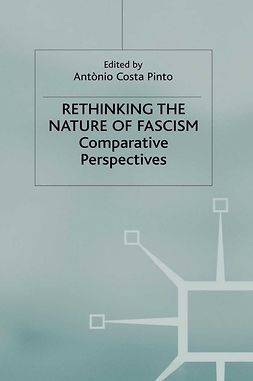 Pinto, António Costa - Rethinking the Nature of Fascism, ebook