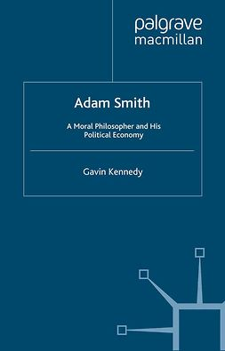 Kennedy, Gavin - Adam Smith, ebook