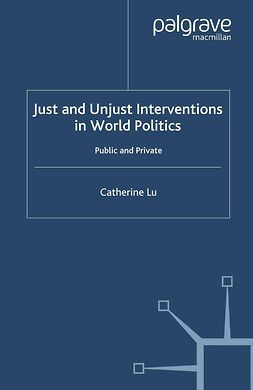 Lu, Catherine - Just and Unjust Interventions in World Politics, ebook