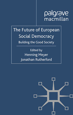 Meyer, Henning - The Future of European Social Democracy, e-bok