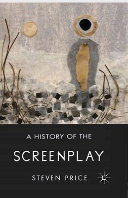 Price, Steven - A History of the Screenplay, e-kirja