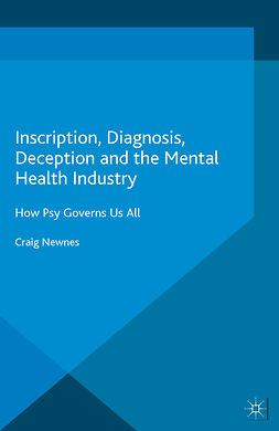 Newnes, Craig - Inscription, Diagnosis, Deception and the Mental Health Industry, ebook