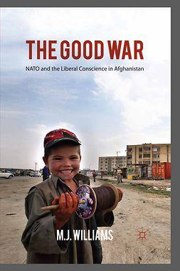 Williams, M. J. - The Good War, e-bok