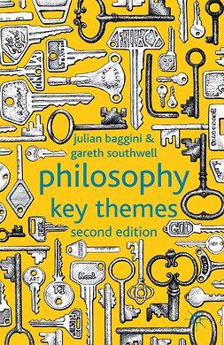 Baggini, Julian - Philosophy: Key Themes, ebook