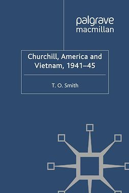 Smith, T. O. - Churchill, America and Vietnam, 1941–45, ebook