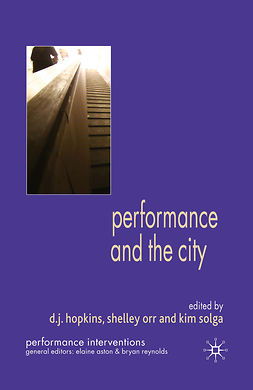 Hopkins, D. J. - Performance and the City, e-bok
